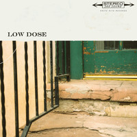 Low Dose - Low