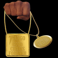 Tango - GOLD CHAINS FOREVER (Explicit)