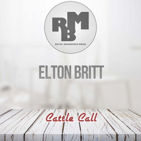 Elton Britt - Cattle Call