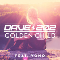 Dave202 - Golden Child (feat. Yono)