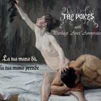 The Voices - La tua mano dà, la tua mano prende