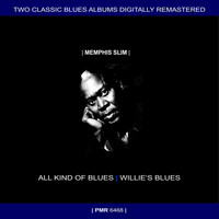 Memphis Slim - Two Originals: All Kind Of Blues & Willie's Blues