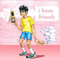 Maxx - I Have Friends (Explicit)