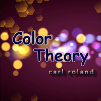 Carl Roland - Color Theory