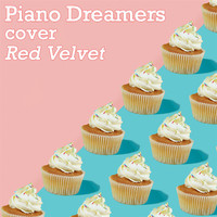 Piano Dreamers - Piano Dreamers Cover Red Velvet