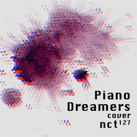 Piano Dreamers - Piano Dreamers Cover NCT 127