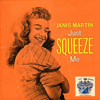 Janis Martin - Just Squeeze Me