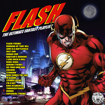 Various Artists - Flash - The Ultimate Fantasy Playlist