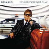 Elton John - Songs From The West Coast (Expanded Edition)