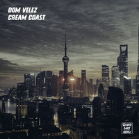 Dom Velez - Cream Coast