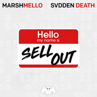 Marshmello, SVDDEN DEATH - Sell Out