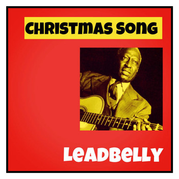 Leadbelly - Christmas Song