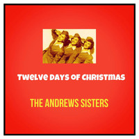 The Andrews Sisters - Twelve Days of Christmas