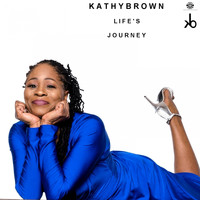 Kathy Brown - Life's Journey