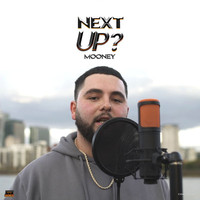 Mooney - Next Up - S2-E11 (Mixtape Madness Presents [Explicit])