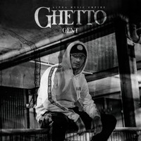 Gent - GHETTO (Explicit)