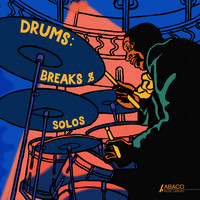 Various Artists - Drums: Breaks & Solos