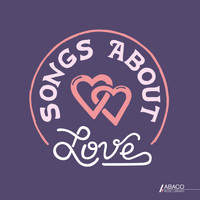 Various Artists - Songs About: Love