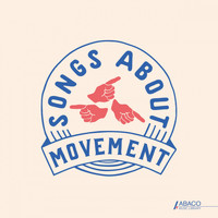 Various Artists - Songs About: Movement
