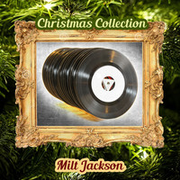 Milt Jackson - Christmas Collection