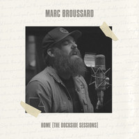 Marc Broussard - Home (The Dockside Sessions)