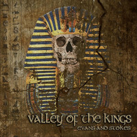 Evans and Stokes - Valley of the Kings