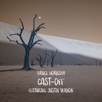Bruce Hornsby - Cast-Off