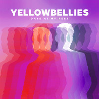 Yellowbellies - Days at My Feet
