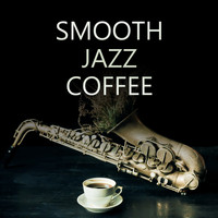 Lounge Café - Smooth Jazz Coffee – Instrumental Songs for Relaxation, Restaurant, Cafe, Mellow Jazz 2019, Relax Zone