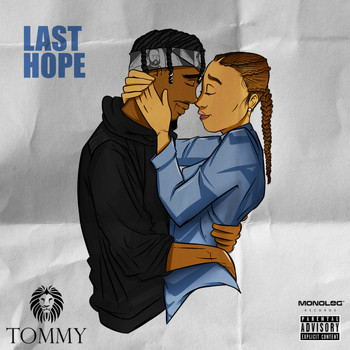 Tommy - Last Hope (Explicit)