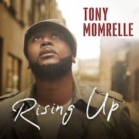 Tony Momrelle - Rising Up