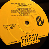 The Todd Terry Project - Weekend: 1995 Remixes