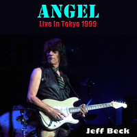 Jeff Beck - Angel (Live in Tokyo 1999)