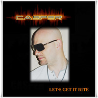 Casper - Let's Get It Rite