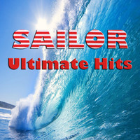 Sailor - Sailor Ultimate Hits