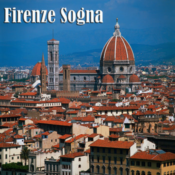 Various Artists - Firenze Sogna
