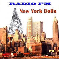 New York Dolls - Radio FM New York Dolls (Live)