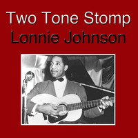 Lonnie Johnson - Two Tone Stomp