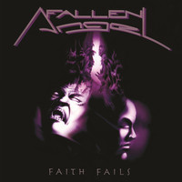 Fallen Angel - Faith Fails (Explicit)