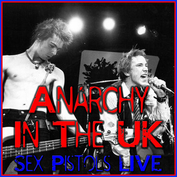 Sex Pistols - Anarchy In The UK (Live)