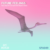 Future Feelings - Disco Apps EP