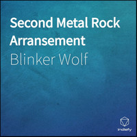 Blinker Wolf - Second Metal Rock Arransement
