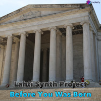 Lahti Synth Project - Before You Was Born