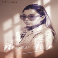 Chrissy - Never Hide