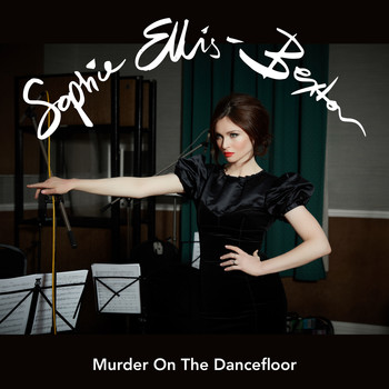 Sophie Ellis-Bextor - Murder On The Dancefloor (Orchestral Versions)