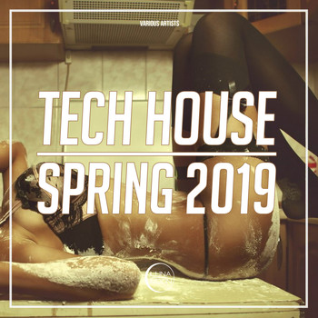 Various Artists - Tech House: Spring 2019
