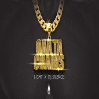 Light - Ολα Τα Chains (feat. Dj Silence) (Explicit)