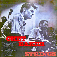 Chet Baker - Chet Baker With Strings (Remastered)