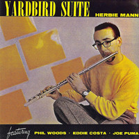 Herbie Mann - Yardbird Suite (Remastered)