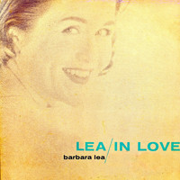 Barbara Lea - Lea In Love (Remastered)